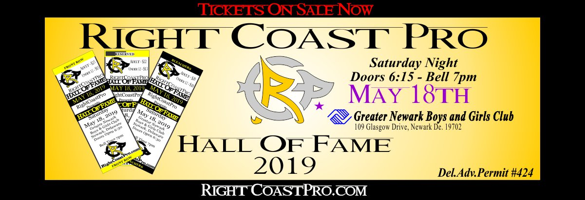 Tickets RCP55 HallofFame RightCoastPro Wrestling Delaware Event