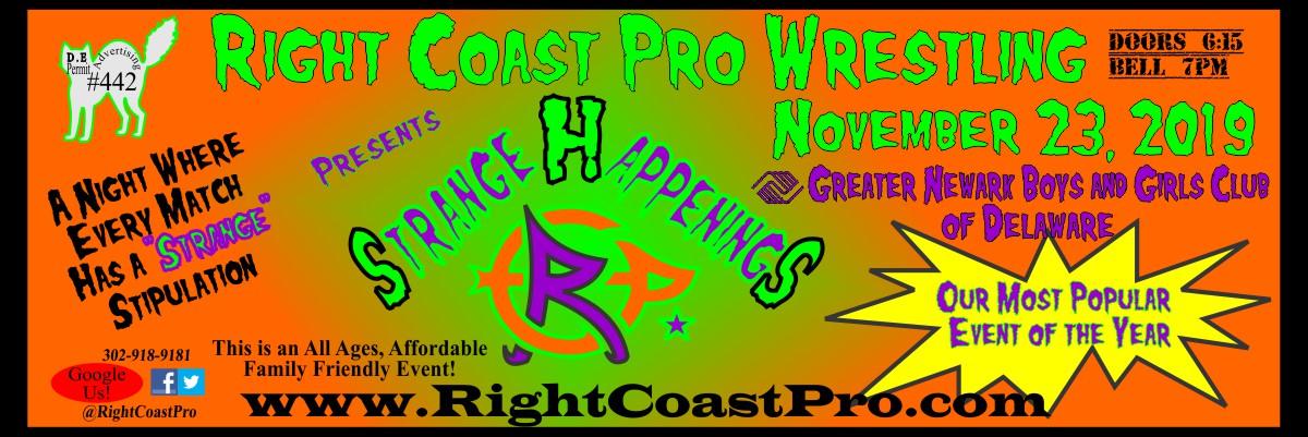 RightCoastPRO - RCP's Annual 'Strange Happenings' Event set